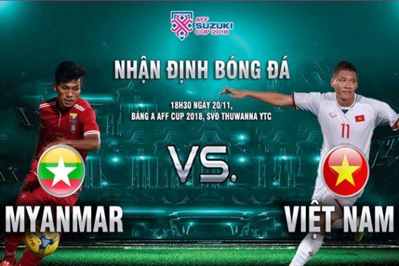 nhan-dinh-myanmar-vs-viet-nam-18h30-ngay-20-11-tiep-da-thang