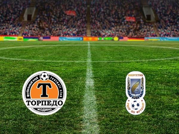 Nhận định Torpedo Zhodino (R) vs Energetik BGU (R), 21h00 ngày 10/04