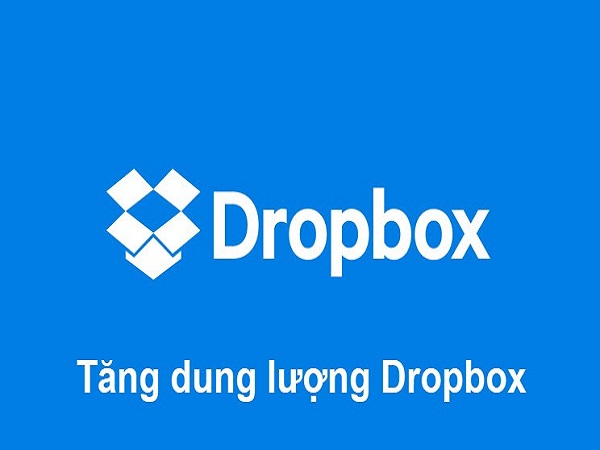 Cách tăng dung lượng dropbox miễn phí cực dễ
