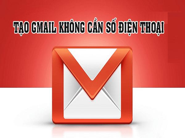 Cách tạo gmail không cần số điện thoại