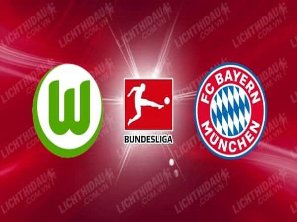 Nhận định Wolfsburg vs Bayern Munich 20h30, 27/06 - VĐQG Đức