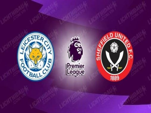 leicester-vs-sheffield-utd-00h00-ngay-17-7