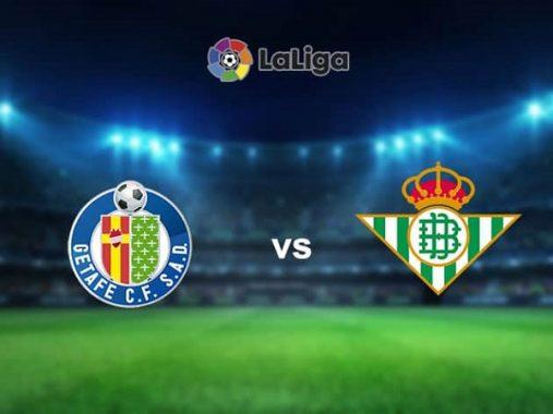 Nhận định Getafe vs Betis 02h30, 30/09 – VĐQG Tây Ban Nha
