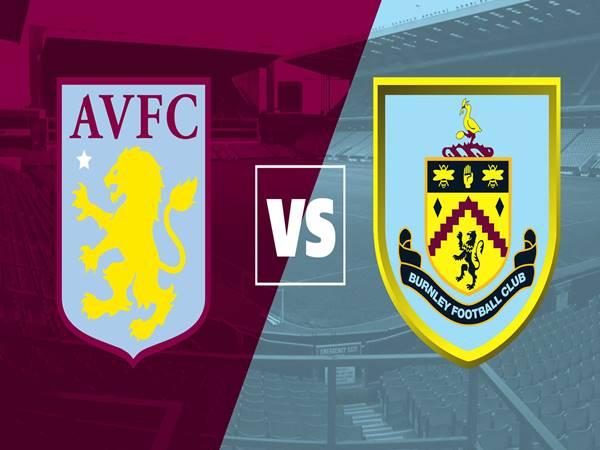 Nhận định Aston Villa vs Burnley, 01h00 ngày 18/12
