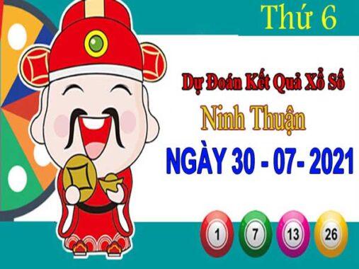 Dự đoán XSNT ngày 30/7/2021 đài Ninh Thuận thứ 6 hôm nay chính xác nhất